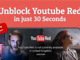 如何在30秒内解除YouTube小红帽地域限制