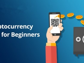 加密货币Cryptocurrency新手指南