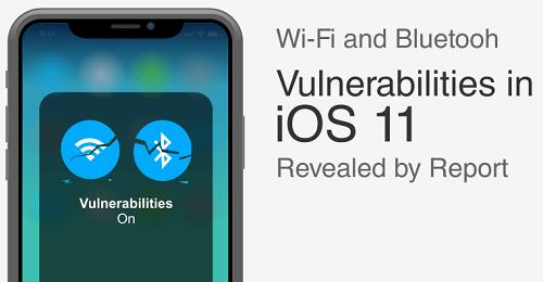 据报告EFF称iOS 11中的WiFi和蓝牙存在漏洞