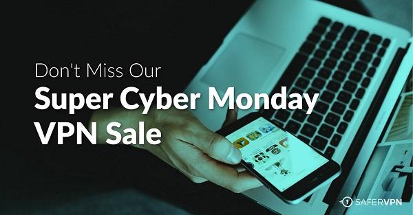 #SaferVPN#超级网络星期一VPN销售+ 3个简单的方法来节省用VPN的钱!